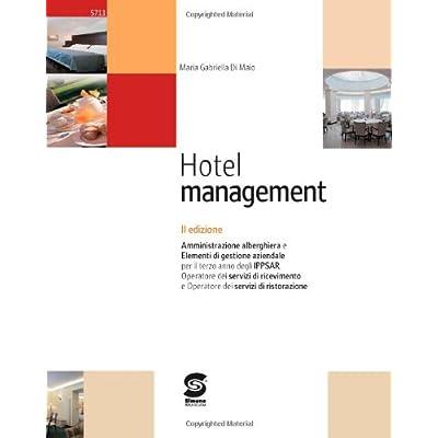 Hotel Management. Con Materiali Per Il Docente. Per Gli Ist. Tecnici
