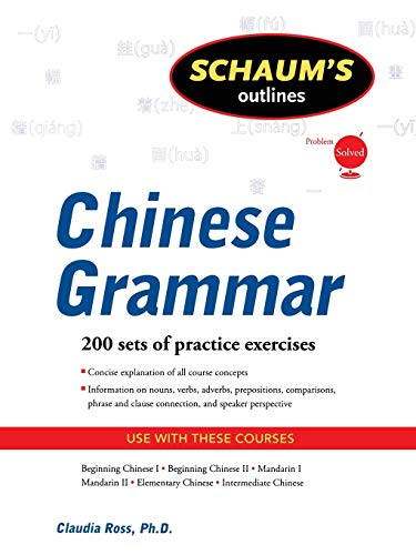 Schaum's Outline of Chinese Grammar (Schaums Outlines)