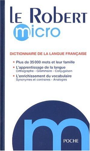 Le Robert micro : Dictionnaire d'apprentissage de la langue franaise