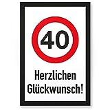 40 Jahre Herzlichen Glückwunsch, Schild - Geschenk 40. Geburtstag, Geschenkidee Geburtstagsgeschenk zum Vierzigsten, Geburtstagsdeko / Partydeko / Party Zubehör / Geburtstagskarte