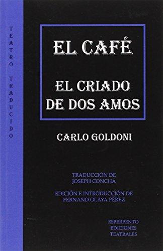 Café, El (TEATRO TRADUCIDO) por Carlos Goldoni