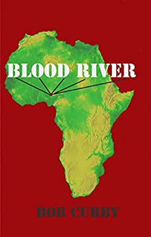 Blood River by [Curby, Bob]
