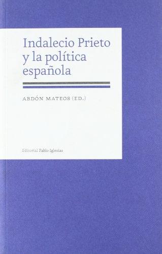 Indalecio Prieto y la política española