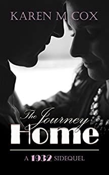 The Journey Home: A 1932 Side-quel di [Cox, Karen M]