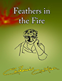 Feathers in the Fire (English Edition)