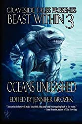 [(Beast Within 3 : Oceans Unleashed)] [Edited by Jennifer Brozek ] published on (December, 2012)