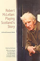 The Collected Works of Robert McLellan