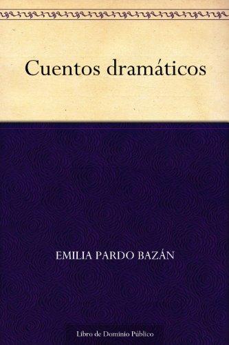 Cuentos dramáticos por Emilia Pardo Bazán