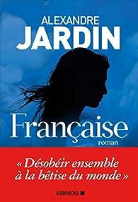 Française - Alexandre Jardin 41-3SQlCWtL._SX195_