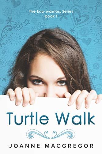 Turtle Walk (Ecowarriors Book 1) (English Edition)