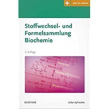 Stoffwechsel- und Formelsammlung Biochemie: Mit Zugang zum Elsevier-Portal