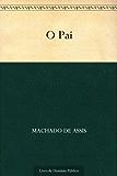O Pai (Portuguese Edition)