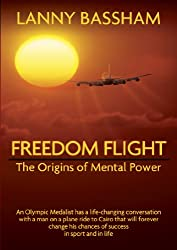 Title: Freedom Flight The Origins of Mental Power