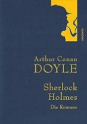Arthur Conan Doyle: Sherlock Holmes - Die Romane - Eine Studie in Scharlachrot - Das Zeichen der Vier - Der Hund der Baskervilles - Das Tal des Grauens (Leinenausgabe)