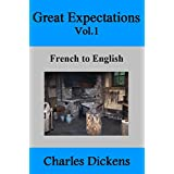 Great Expectations Vol.1: French to English (English Edition)