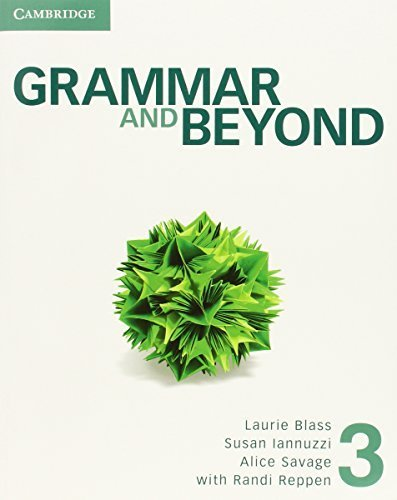 Grammar and Beyond Level 3 Student's Book by Laurie Blass (2012-07-16)
