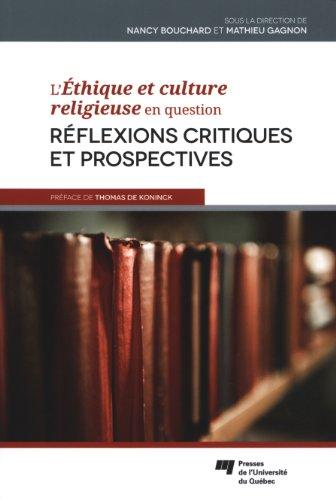 L'Ethique et culture religieuse en question : Rflexions critiques et prospectives