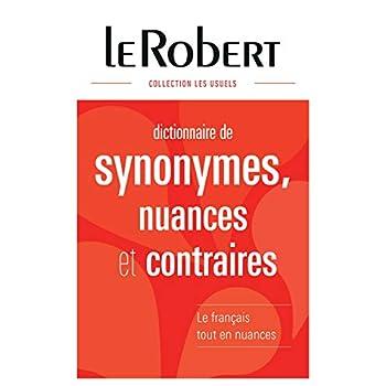 Dictionnaire des synonymes, nuances et contraires - Grand format