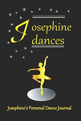 Josephine Dances Josephine's Personal Dance Journal: Josephine's Personal Dance Journal (Personalised Dance Journal Book Series) por Judy John-Baptiste