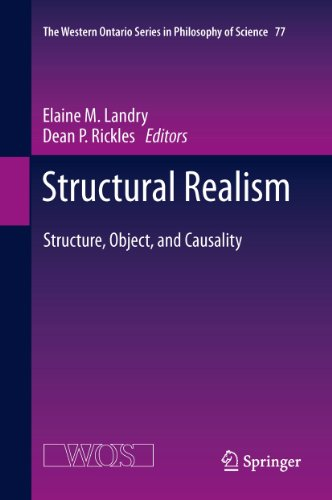 Structural Realism: Structure, Object, and Causality: 77 (The Western Ontario Series in Philosophy of Science)