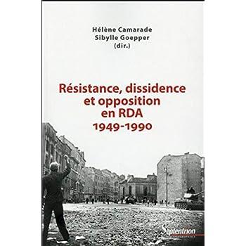 Résistance, dissidence et opposition en RDA (1949-1990)