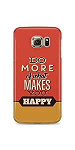 What Makes You Happy Samsung Galaxy S6 Matte Case