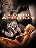 Blonde Ambition: Executive Sweet