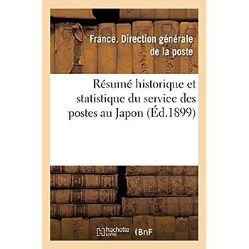 Résumé historique et statistique du service des postes au Japon