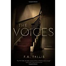 The Voices: A Novel by F. R. Tallis (2014-12-14)