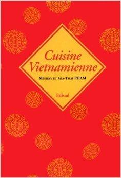 Cuisine vietnamienne de Minh-Ky Pham,Gia-Thai Pham ( 12 février 1999 )