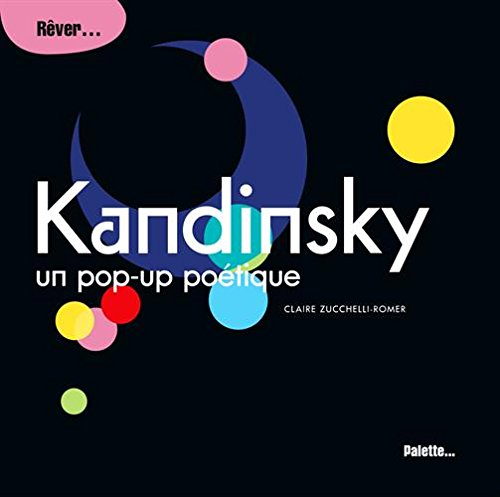 Kandinsky : Un pop-up poétique