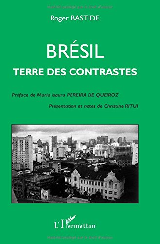 Brésil, terre des contrastes
