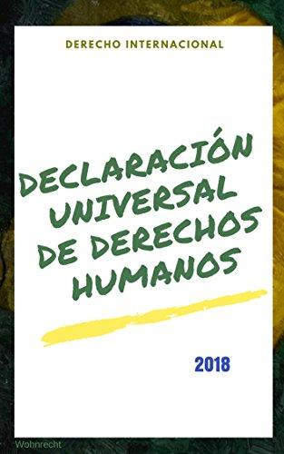 Declaración Universal de Derechos Humanos: Naciones Unidas por Derecho Internacional