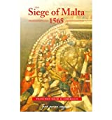 TheSiege of Malta 1565 Translated from the Spanish Edition of 1568 by Balbi di Correggio, Francisco ( Author ) ON May-19-2005, Paperback