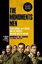 By Robert M Edsel ; Bret Witter ( Author ) [ Monuments Men: Allied Heroes, Nazi Thieves, and the Greatest Treasure Hunt in History By Oct-2013 Paperback