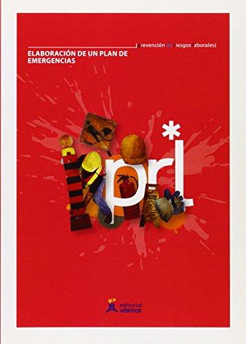 Descargar Libro Elaboración de un plan de emergencias (Prevención de Riesgos Laborales) de Equipo Vértice