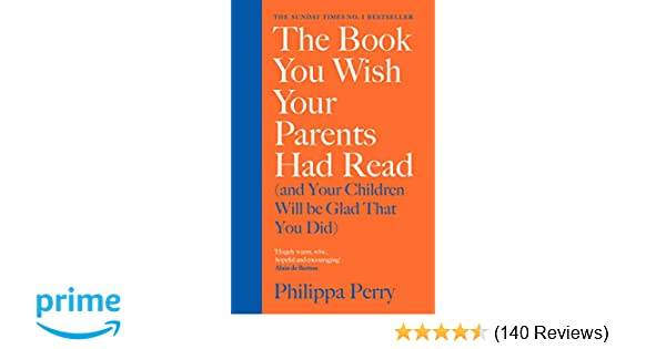 The Book You Wish Your Parents Had Read (and Your Children Will Be