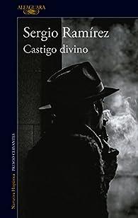 Castigo divino par Sergio Ramírez
