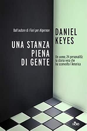 Una Stanza Piena Di Gente Italian Edition Ebook Keyes Daniel Amazon Co Uk Kindle Store