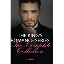 The King's Romance Series - The Complete Collection: A Dark Alpha Billionaire Romance Series by Sarah J. Brooks (2015-08-26)