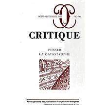 Critique, N° 783-784, août-sep : Penser la catastrophe