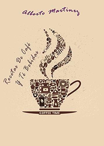 Recetas De Café Y Té Bebidas