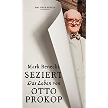 Seziert: Das Leben von Otto Prokop
