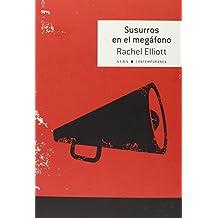 Susurros En El Megáfono (Contemporánea)