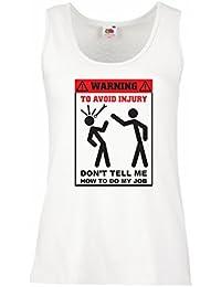 lepni.me Camisetas Sin Mangas Para Mujer No Me digas Cómo Hacer Mi Trabajo -