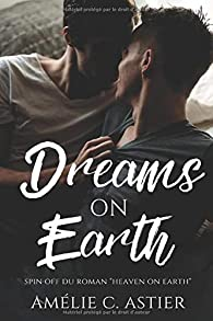 Dreams on earth par Amélie C. Astier