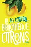 La bibliothèque des citrons...