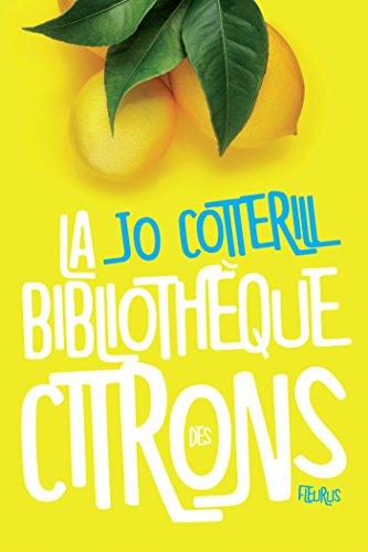 La bibliothèque des citrons (French Edition)