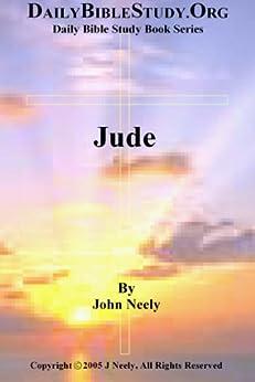 Jude (Daily Bible Study – Jude Book 1) (English Edition) par [Neely, John]