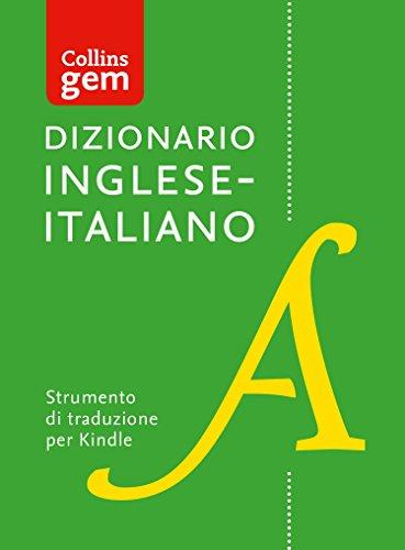 Dizionario Inglese–Italiano (Unidirezionale) Gem Edition (Collins Gem)